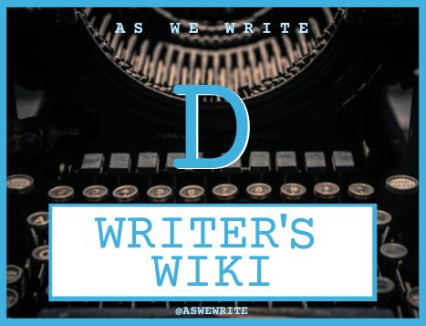 Writer's wiki: D
