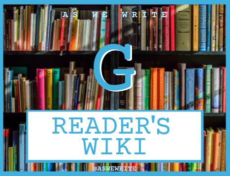 Reader's wiki: G