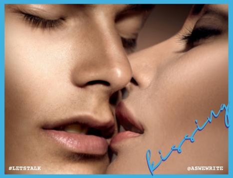 AWW 2021 08 29 LETS TALK Kissing