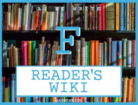 Reader's wiki: F
