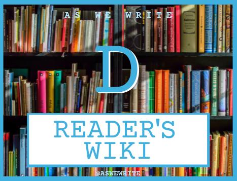 Reader's wiki: D